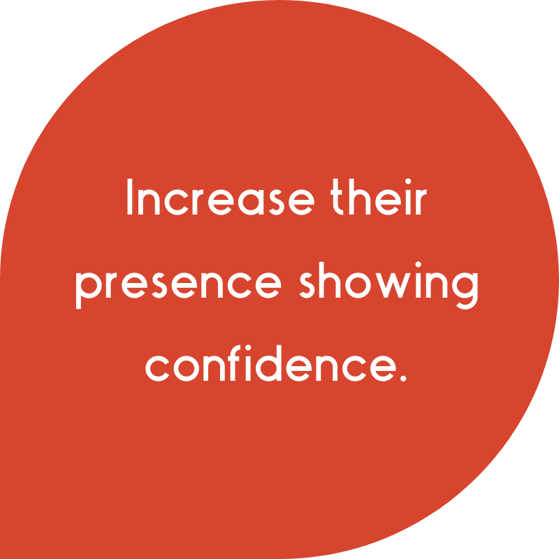 Increase presence